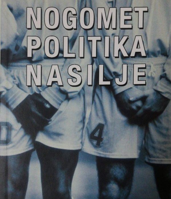 nogomet-politika-nasilje.jpg